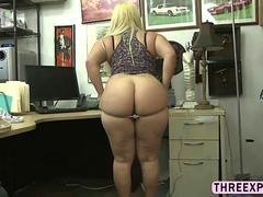 Huge booty bitch gets fucked in pawn shop for a huge chunk of cash